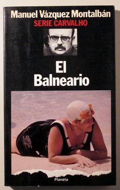 EL BALNEARIO - Planeta 1986 - 1ª edición - Llibres del Mirall