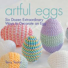 Artful Eggs: Six Dozen Extraordinary Ways to Decorate an Egg by Terry Taylor,http://www.amazon.com/dp/1579907482/ref=cm_sw_r_pi_dp_5LJ7sb1MHHV1SJ8B