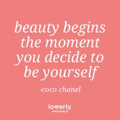 Inspirational Quotes: #beauty #acceptance #cocochanel