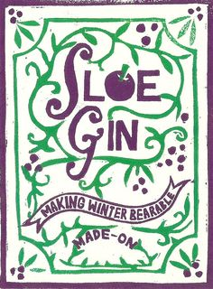Sloe gin labels for a personal Christmas project.. The sloe gin went down a treat!   alexis snell