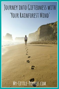 Journey into Giftedness with Your Rainforest Mind by Paula Prober, MS, MEd