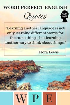 Language Quotes! Hope we inspire you! :) #learnlanguages #loveenglish #inspiration