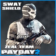 Steam 工作坊 :: SWAT/Shield Zeal Team [PayDay 2] War Pigs, Payday 2, Hinata Hyuga, Swat, Special Forces, Soldiers, Concept Art, Miami, Video Games