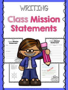 Are you wondering how to teach your students how to write a class mission…
