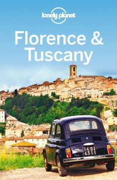 69 best books about italy sicily travel food and lifestyle images lonely planet florence tuscany travel guide by lonely planet fandeluxe Image collections