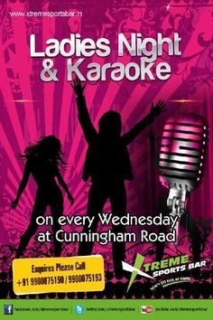 LADIES NIGHT & KaRaOkE with KJ Val every WEDNESDAY only @ Xtreme Sports Bar, Xtreme Sports Bar - Cunningham Road, Bangalore