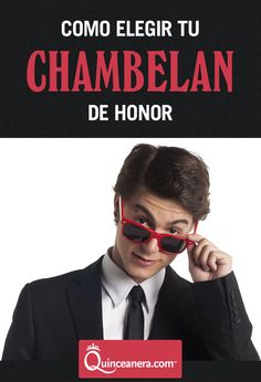 ¿Estás atorada en la decisión de quién será tu chambelán de honor? ¡Por supuesto que sí! | Chambelan de Honor |