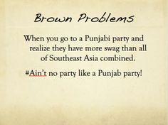 bahaha, I love Indian inside jokes :) haha not punjabi but I totally understand Indian Funny, Indian Jokes, Desi Humor, Desi Memes, Desi Problems, Punjabi Jokes, Jokes Quotes, Qoutes, Desi Quotes
