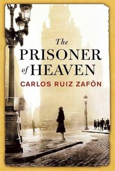 The Prisoner of Heaven (The Cemetery of Forgotten Books, #3) It begins just before Christmas in Barcelona in 1957, one year after Daniel and Bea from The Shadow of the Wind have married.