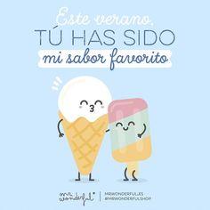 Ni de fresa, ni de vainilla ni de pistacho… #mrwonderfulshop #felizviernes You were my favorite flavor this summer. Not strawberry, vanilla or pistachio …