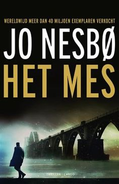Het mes - Jo Nesbø - Thrillers and Juni, Thrillers, Love Book, Film, Reading, Books, Movie Posters, Authors, Movie