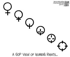 The GOP on lady rights.