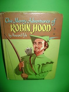 The Merry Adventures of Robin Hood  of Great by SevenSistersBooks
