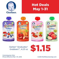 Save on Gerber® Graduates® Grabbers™  $1.15, Gerber® Graduates® Grabbers™, 4.23 oz  Commissaries Only  Prices Effective May 1-31, 2016