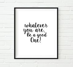 Printable Art Typography Poster Whatever You Are Be by mixarthouse