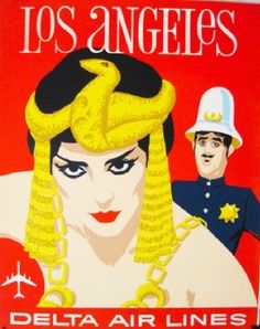 Los Angeles ~ Delta Air Lines travel poster with movie industry's Cleopatra and Keystone Cop