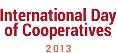 """La Giornata Internazionale delle Cooperative, che si celebra quest'anno il 6 luglio 2013, ha come tema """"L'impresa cooperativa rimane forte in tempi di crisi""""."""