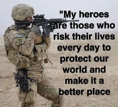 Soldiers are the true HERO'S!! I love football more than most people but passing,catching,tackling are not what makes a hero. Being selfless, honest, courageous that's a true hero. And for gods sake quit calling athletes warriors or soldiers most of them wouldn't make it has either!!!!!