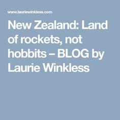 New Zealand: Land of rockets, not hobbits New Zealand Holidays, Sandy Beaches, Rockets, Hot Springs, Landing, Lab, Spa Water, Lockets, Labs