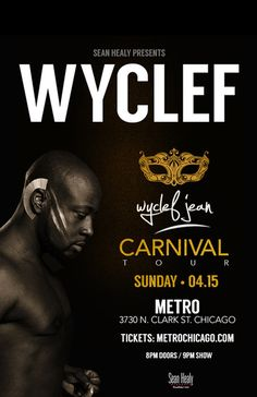 WYCLEF JEAN // Sun. April 15 // Doors: 8:00 PM / Show: 9:00 PM // $27 Adv. $31 Day Of // 18+