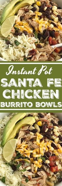 Instant Pot Santa Fe Chicken Burrito Bowls   Pressure Cooker   Crockpot Express Cooker   Slow Cooker   Chicken Recipes   Burrito Bowls   Together as Family #easydinnerrecipes #instantpotrecipes #crockpotexpresscooker #dinnerrecipes #slowcookerrecipes
