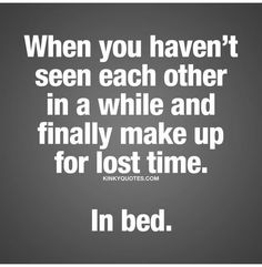 Sexy couple quotes for him and her from Kinky Quotes Flirty Quotes For Him, Sexy Love Quotes, Naughty Quotes, Romantic Love Quotes, Love Quotes For Him, Kinky Quotes, Sex Quotes, Crush Quotes, Life Quotes