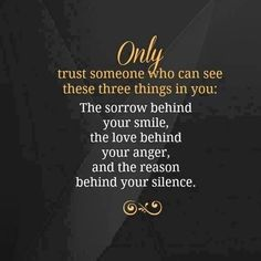 Only Trust Someone Who Can See These Three Things In You -