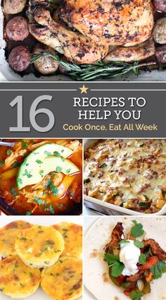 16 Recipes To Help You Cook Once, Eat All Week