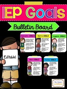 """Need a way to display your special education students' IEP Goals? This bulletin board has everything you need to neatly display each students goals!Includes:- 10 different editable posters (5 boy, 5 girl)- Printable """"Our Goals"""" buntingSimply type in each students' name and goals, print and hang!I hope you enjoy! :)"""