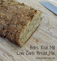 Bob's Red Mill Low Carb Bread Mix - a product review