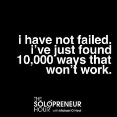 Every failure is a learning experience! Via @solohour by foundrmagazine