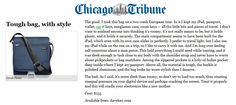 Davek in Chicago Tribune. Cradles your electronics like a new mother European Tour, Chicago Tribune, Things To Think About, Sunglasses Case, Electronics, Consumer Electronics