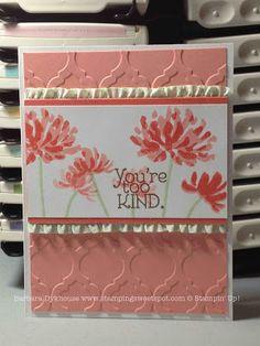 Stampin' Up! stamp set Too Kind, Modern Mosaic embossing folder; Stamping Sweet Spot