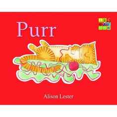 Purr by Alison Lester for ages 0-3