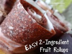 2-Ingredient Homemade Fruit-Rolls Ups (Easy Fruit Leather that is Natural and Gluten-Free)