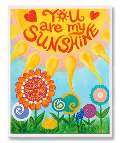 Loving this 'You Are My Sunshine' Wall Art on #zulily! #zulilyfinds