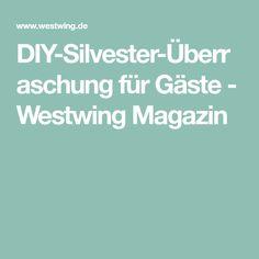 DIY-Silvester-Überraschung für Gäste - Westwing Magazin