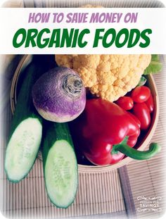 How to save money on organic foods at the Grocery Store! Money Saving Tips for Grocery Shopping! Save Money On Groceries, #SaveMoney