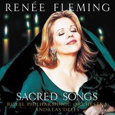 "from Bach's Prelude BWV 846 - Ave Maria J. Chris Hazell - Jesu bleibet meine Freude Ochs: Dank sei dir, Herr Schubert: Ave Maria, Mozart: Mass in C minor, ""Grosse Mes Renee Fleming, Divine Mother, Lp Cover, Amazing Grace, Music Albums, Im In Love, Classical Music, Orchestra, The Magicians"