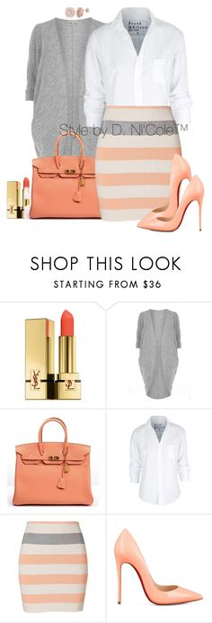 """Untitled #3299"" by stylebydnicole ❤ liked on Polyvore featuring Yves Saint Laurent, Billie & Blossom, Hermès, Frank & Eileen, Camilla and Marc and Christian Louboutin"