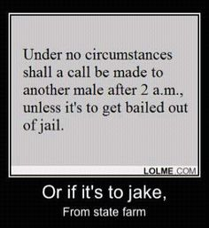 Statefarm Quote It's Jake From State Farm Funnies  Pinterest  Humor Funniest