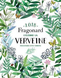 2018 Fragonard célèbre la Verveine