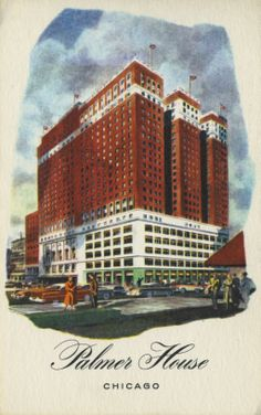 Captured on this vintage postcard, the Palmer House Hilton hotel has been a Chicago landmark since 1871.