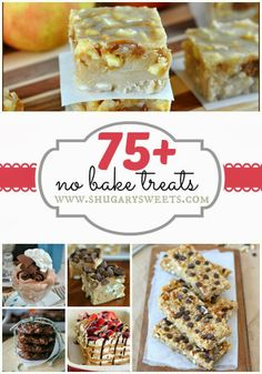 75+ No Bake Treats