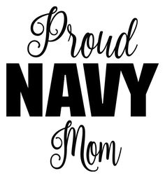 Custom Vinyl Decals and Die cut Stickers. Navy Sister, Navy Mom, Us Navy, Navy Girlfriend, Navy Party, Mom Tumbler, Navy Sailor, Navy Military, Navy Quotes
