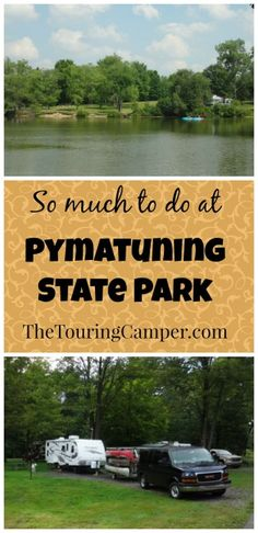 The Touring Camper finds there's lots to do at Pymatuning State Park Campground in Jamestown, Pa.