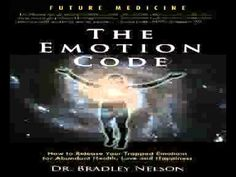 The Emotion Code How To Release Your Trapped Emotions For Abundant Healt...