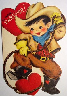 Cowboy Valentine. Of course you gave this to your favorite boy in school.
