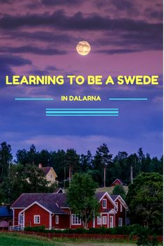 What are these quintessential traits that will help you to embrace Swedish culture?