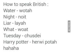 """I love how """"Harry Potter"""" is one of the words! British Slang, British Memes, British English, British Insults, Funny Quotes, Funny Memes, Hilarious, Jokes, Stupid Funny"""